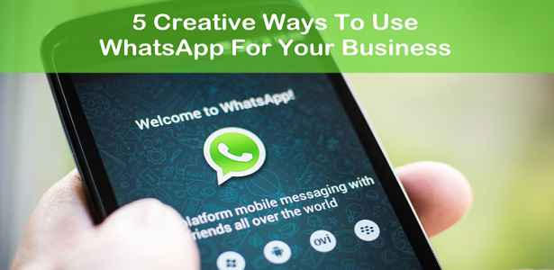 5 Lucrative ways to use Whatsapp for business